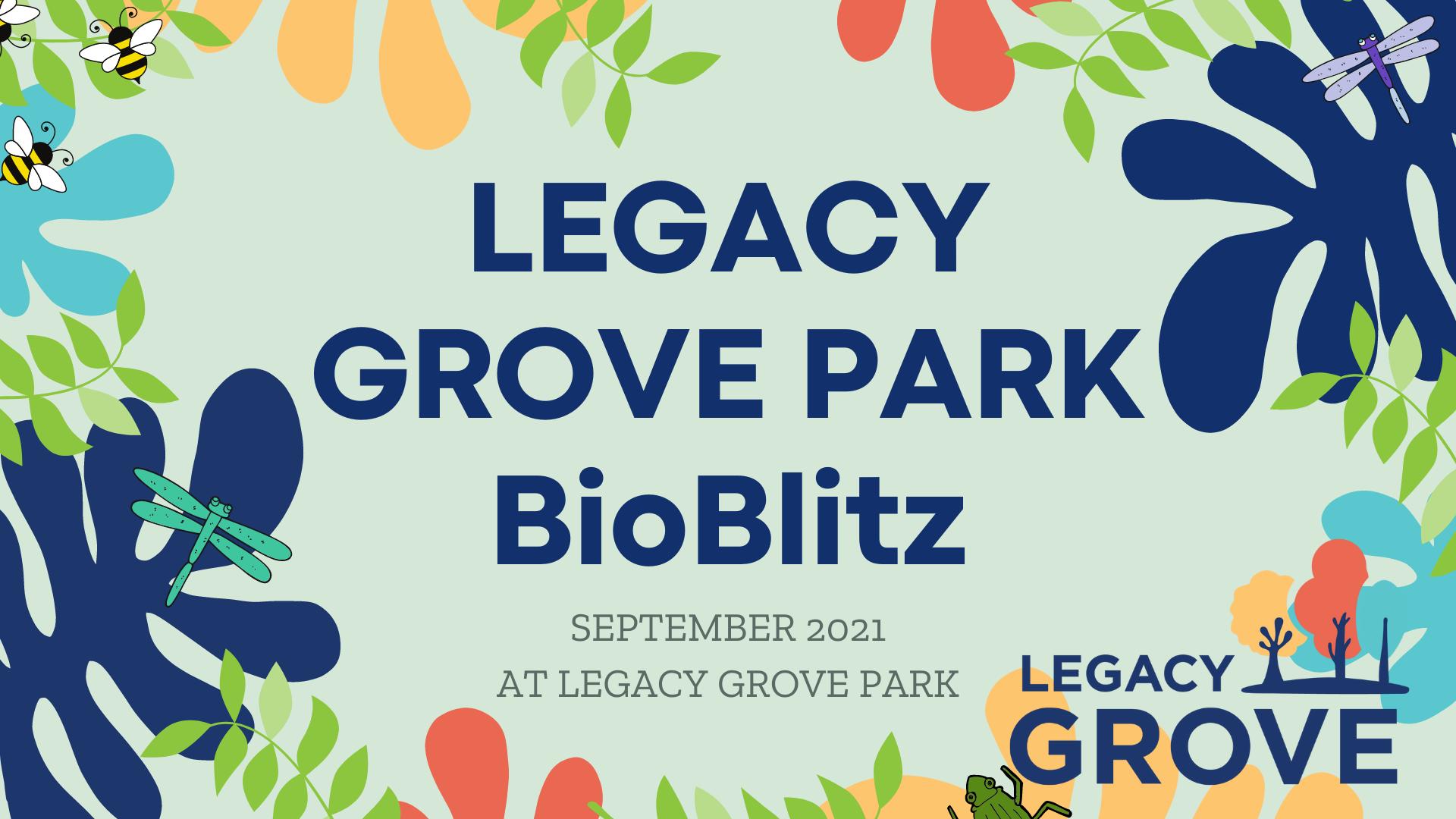 Legacy Grove Park BioBlitz Banner
